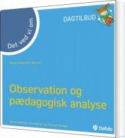 det ved vi om observation og pædagogisk analyse - bog