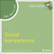 det ved vi om - social kompetence  - dagtilbud