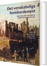 det venskabelige bombardement - bog