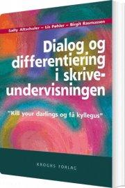 dialog og differentiering i skriveundervisningen - bog