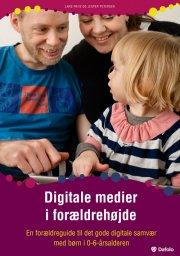 digitale medier i forældrehøjde - bog