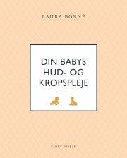 din babys hud- og kropspleje - bog