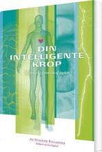 din intelligente krop - en naturlig forståelse af sygdom - bog