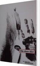 din store idiot - bog