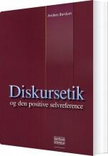 diskursetik og den positive selvreference - bog