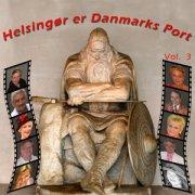 Image of   Helsingør Er Danmarks Port Vol. 3 - CD