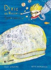 dixie og hvalen i sortehavet - bog