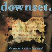 downset - do we speak a dead language - Vinyl / LP
