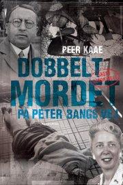 dobbeltmordet på peter bangs vej ny - bog