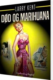 død og marihuana - bog