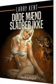 døde mænd sladrer ikke - bog
