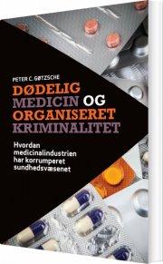 dødelig medicin og organiseret kriminalitet - bog