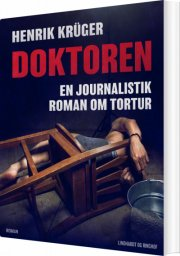 doktoren - en journalistik roman om tortur - bog