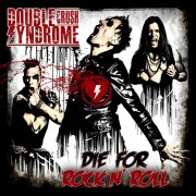 double crush syndrome - die for rock'n roll - Vinyl / LP