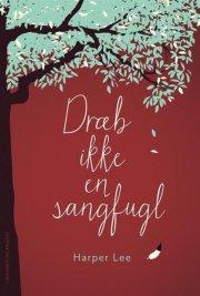 dræb ikke en sangfugl - bog