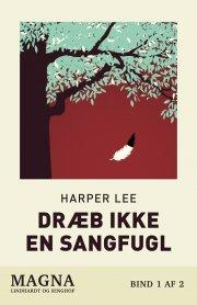 dræb ikke en sangfugl - magnaprint - bog