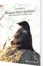 dragon niels kjeldsen og hans kammerater 28. februar 1864 - bog