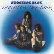 shocking blue - dream on dreamer - Vinyl / LP