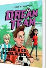 dreamteam 6 - fodbold og kærlighed - bog