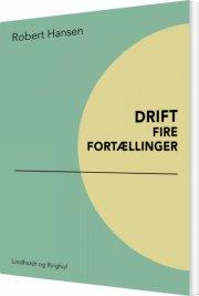 drift: fire fortællinger - bog