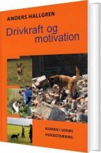 drivkraft og motivation - bog