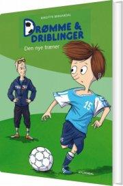 drømme og driblinger. den nye træner - bog