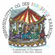 drømmeslottet og den farverige karrusel - bog