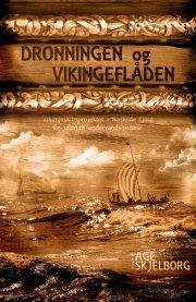 dronningen og vikingeflåden - bog