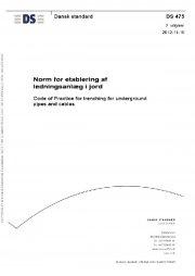 ds 475: 2012 norm for etablering af ledningsanlæg i jord - bog