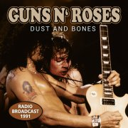 guns n roses - dust and bones - radio broadcast 1981 - cd