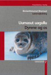 dyrene og os / uumasut uagullu lærervejledning - bog