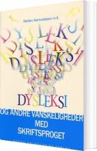 dysleksi og andre vanskeligheder med skriftsproget - bog