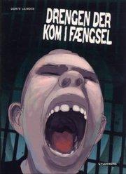 dystopia - drengen der kom i fængsel - bog