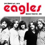 the eagles - live at beacon theatre nyc march 14 1974 - Vinyl / LP