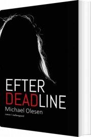 efter deadline - bog