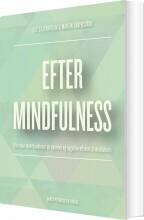 efter mindfulness - bog