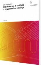 efterisolering af småhuse - byggetekniske løsninger - bog