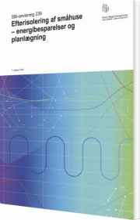 efterisolering af småhuse - energibesparelser og planlægning - bog