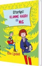 efterlyst: klamme harry og mig - bog