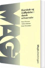 ejerskab og indflydelse i dansk erhvervsliv - bog