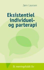 eksistentiel individuel- og parterapi - bog