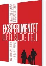 eksperimentet, der slog fejl - bog