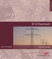 el til danmark - fra dc til ac - bog