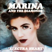 marina & the diamonds - electra heart  - Deluxe Edition