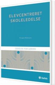 elevcentreret skoleledelse - bog