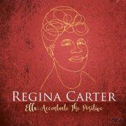 regina carter - ella: accentuate the positive - Vinyl / LP
