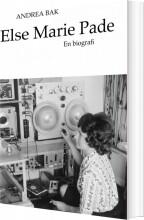 else marie pade - en biografi - bog