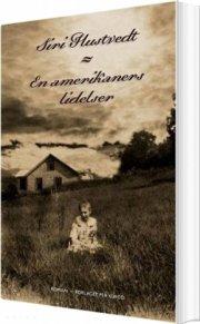 en amerikaners lidelser - bog