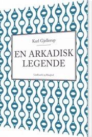 en arkadisk legende - bog