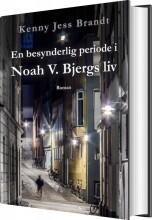 en besynderlig periode i noah v. bjergs liv - bog
